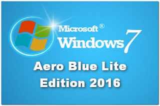 Windows 7 Aero Blue Lite Edition 2017 (x86) Pre-Activated Free
